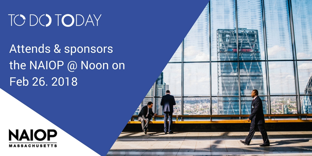 TO DO TODAY sponsors NAIOP @ Noon